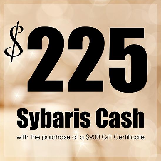 $225 Sybaris Cash